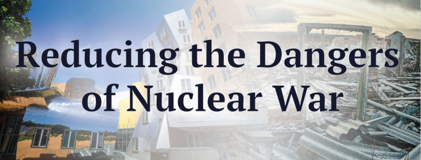 Reducing the Dangers of Nuclear War - Future of Life Institute